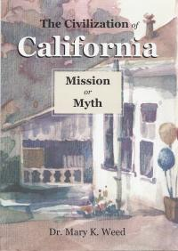 civilization_of_california_mission_or_myth